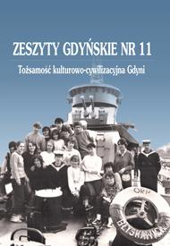 Zeszyty Gdyńskie Nr 11 - Tożsamość Kulturowo-Cywilizacyjna Gdyni